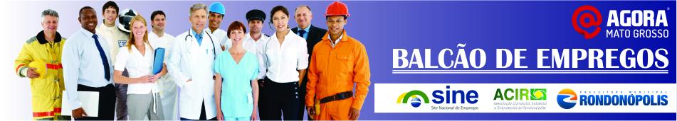 Confira as vagas de emprego desta segunda (06/07) em Rondonópolis